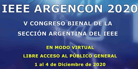 IEEE ARGENCON 2020 Conferencia Bienal de la IEEE Sección Argentina entradas