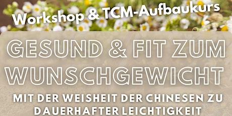 Gesund & Fit zum Wunschgewicht / Ethno Health TCM-Kurs Tickets