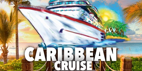 Caribbean Cruise Sunday August 16TH tickets