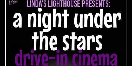 A Night Under the Stars Drive-In Cinema tickets