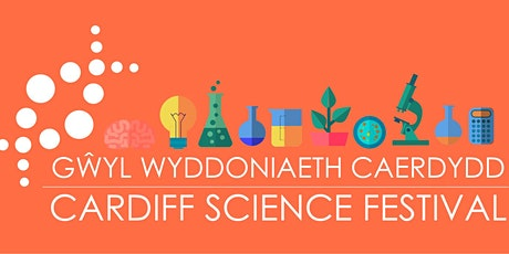 Cardiff Science Festival 2021 tickets