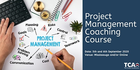 Project Management Coaching Course in Mississauga: 5th - 6th September 2020 tickets