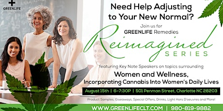 REIMAGINED SERIES - Women and Wellness and Cannabis tickets