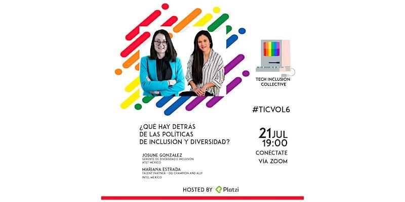 Anuncio de Tech Inclusion Collective del 21 julio a las 7pm