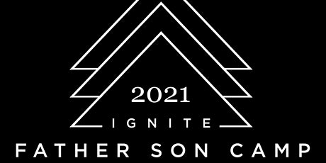 Ignite Father/Son Camp tickets