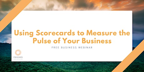 Using Scorecards to Measure the Pulse of Your Business tickets