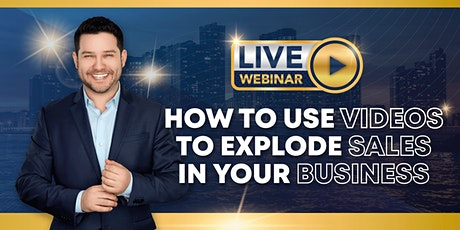 How To Use Videos To Explode Sales In Your Business tickets
