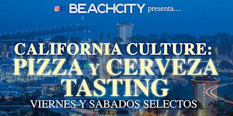 California Culture: Pizza & Beer Tasting boletos