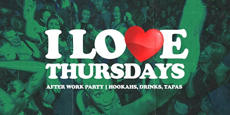 I LOVE THURSDAYS - Atlanta's Littest Afterwork Party tickets