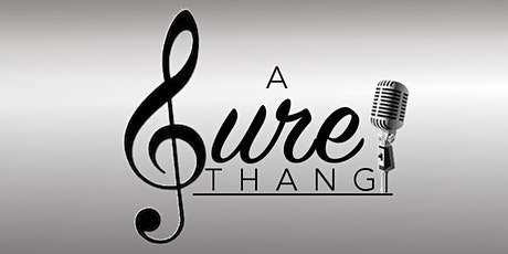 A Sure Thang tickets