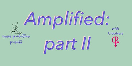 Amplified: part II tickets