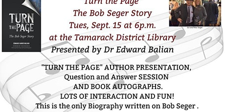 Turn the Page the Bob Seger Story by Dr. Edward Balian tickets
