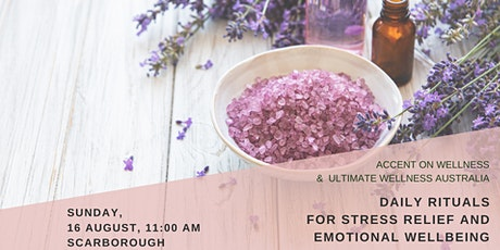 Daily Rituals for Stress Relief and Emotional Wellbeing tickets