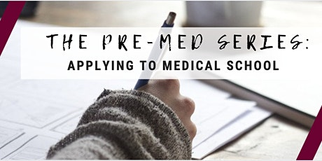 The Pre-Med Series: Applying to Medical School tickets