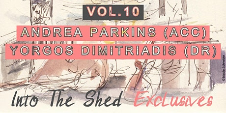 Into The Shed Exclusives Vol.10 Parkins/Dimitriadis Jazzwoche Berlin Tickets