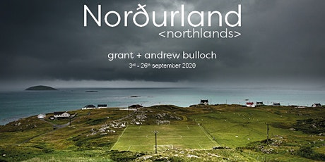 Norðurland  - an exhibition of landscape photography - Private View tickets