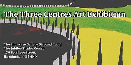 The Three Centres Art Exhibition tickets