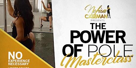 The Power of Pole Masterclass:  'Unleash Your Inner BadAss' tickets