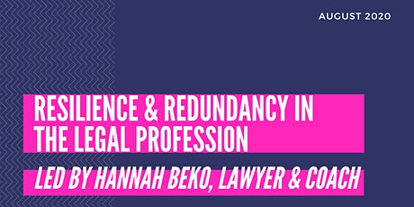 Resilience & Redundancy for Senior Lawyers - Wednesday 12 August 1pm tickets