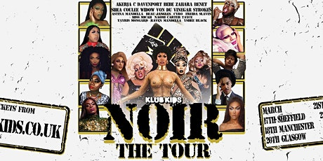 Klub Kids Sheffield presents: NOIR: The Tour (14+) tickets