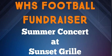 WHS Football Fundraiser - Sunset Grille- Morgan Skelly & The Old Crows tickets