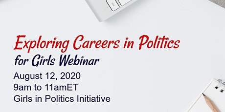 Exploring Careers in Politics for Girls Webinar tickets