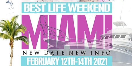 Living My Best Life Miami Event Weekend 2021 tickets