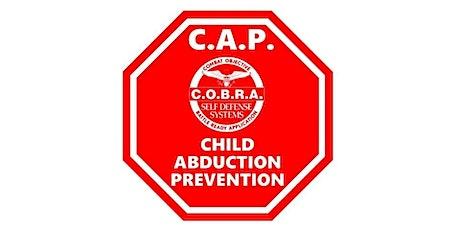 Child Abduction Prevention Program - CAP tickets