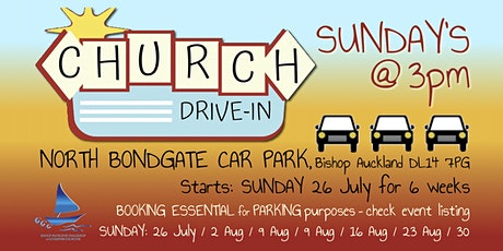 Bishop Auckland Drive-In Church (BAFCC) tickets