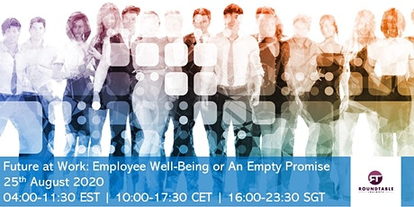 Future at Work: Employee Wellbeing or An Empty Promise tickets