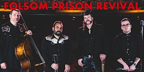 Folsom Prison Revival tickets