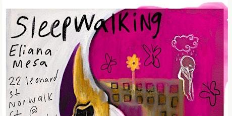 Sleepwalking tickets