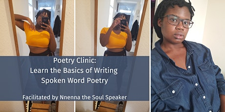 Soul Speaker Poetry Clinic: Learn the Basics of Writing Spoken Word Poetry tickets
