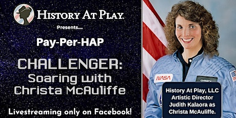 """Pay-Per-HAP """"Challenger: Soaring with Christa"""" Watch Party tickets"""