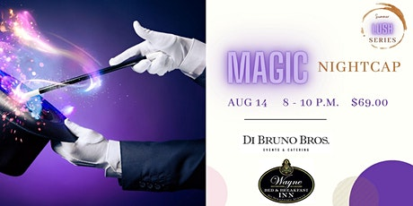 The Magic Nightcap tickets