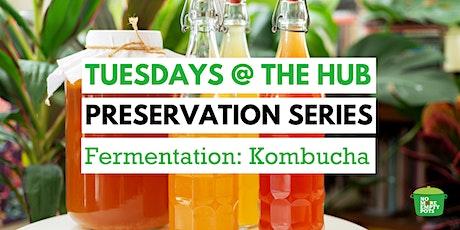 Preservation Series: Fermentation | Kombucha tickets