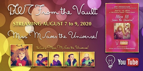 """BWT From the Vault: """"Miss M Saves the Universe!"""" (2014) tickets"""