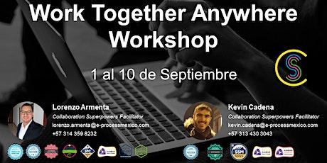 Work Together Anywhere Workshop entradas