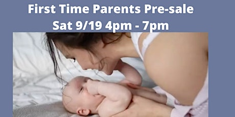 First Time Parents Pre-sale tickets