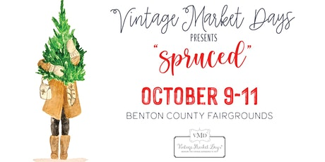 """Vintage Market Days® of NW Arkansas Fall/Holiday Event """"Spruced"""" entradas"""
