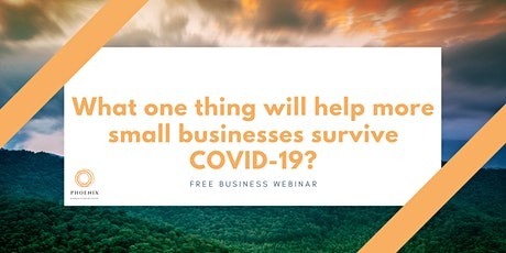 What one thing will help more small businesses survive COVID-19? tickets