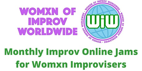 Womxn of Improv Worldwide Jams tickets