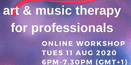Art  and Music Therapy for Professionals online Workshop tickets