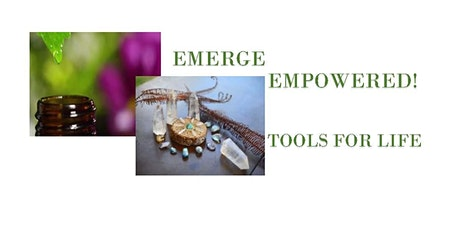 Emerge Empowered! Tools for Life tickets