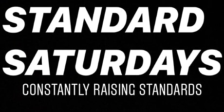 Standards Saturdays Each & Every Saturday At Cephora Lounge tickets