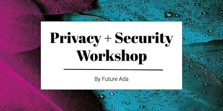 Privacy & Security Workshop: The Basics tickets