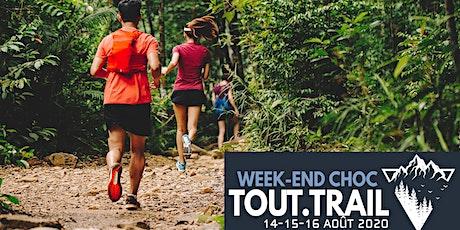 Week-end Choc Tout.Trail billets