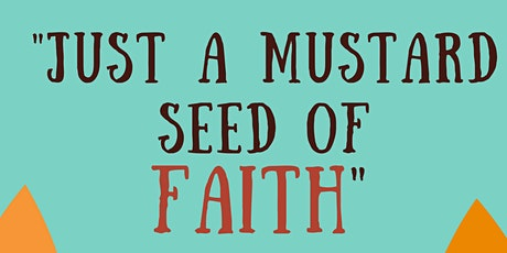 Just a Mustard Seed of Faith: Presented by NRCOC West Cobb/Smyrna Community tickets