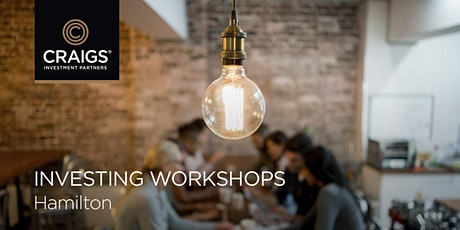 Investing workshops - Hamilton tickets