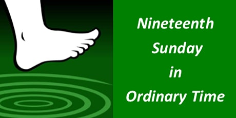 PARISHIONERS - Mass for Nineteenth Sunday in Ordinary Time tickets